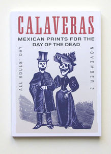 Calaveras Mexican Prints, Redstone Press, London, UK,