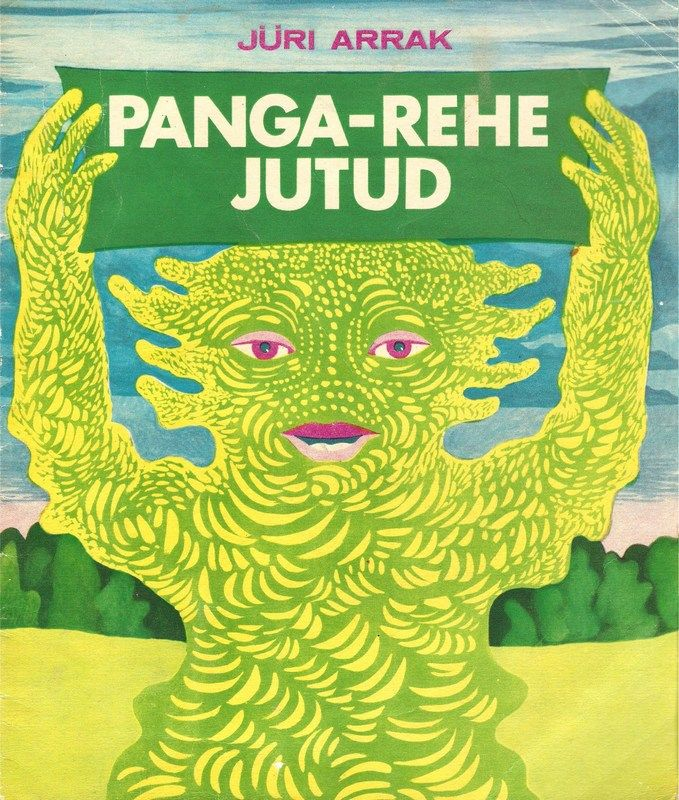 Flickr Photo Download: Jüri Arrak, Panga-Rehe Jutud, 1975, cover