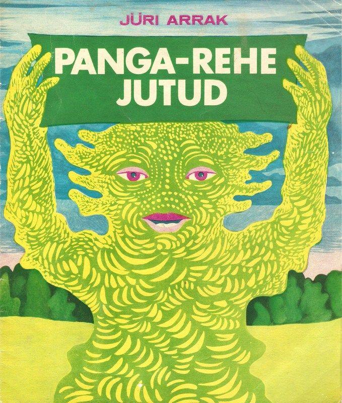 Flickr Photo Download: Jüri Arrak, Panga-Rehe Jutud, 1975, cover