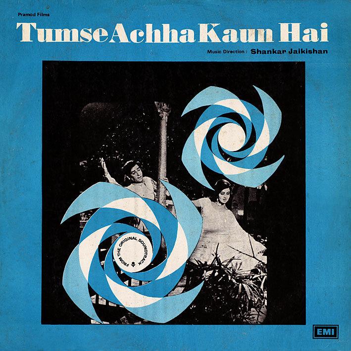 Flickr Photo Download: Shankar Jaikishan: Tumse Achha Kaun Hai (1969)