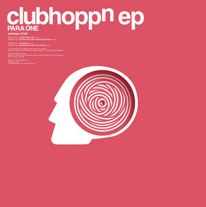 Clubhoppn EP by Para One on MP3 and WAV at Juno Download