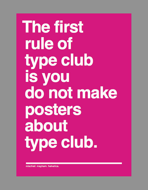 And if this is your first night at type club: you have to type.  Flickr - Photo Sharing