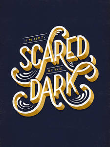 Typeverything.com - Scared of the Dark by Lauren... - Typeverything