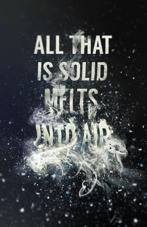 "Typeverything.com  ""All that is solid melts into... -"