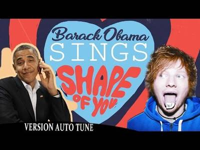Barack Obama Singing Shape of You by Ed Sheeran ( VERSION AUTO TUNE ) NOW ON iTUNES - YouTube