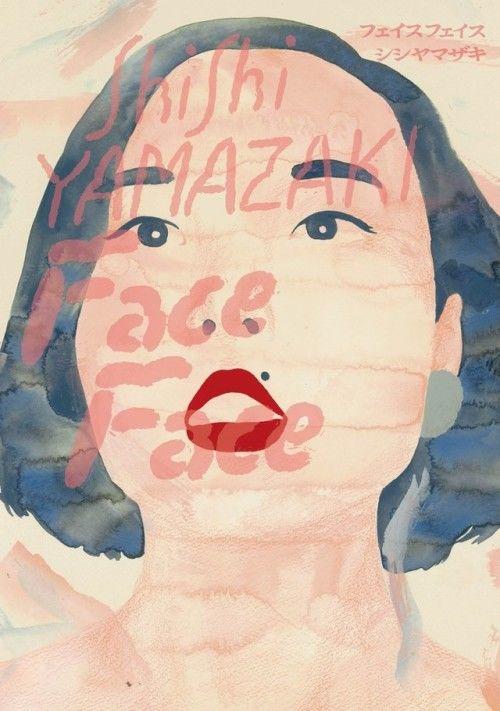 Japanese Book Cover: Face Face. ShiShi Yamazaki, Tézzo Suzuki. 2015