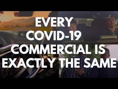 EveryCovid-19CommercialisExactlytheSame-YouTube