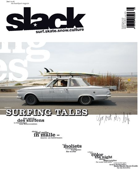 Print Issues - slackmag - surf.skate.snow.culture